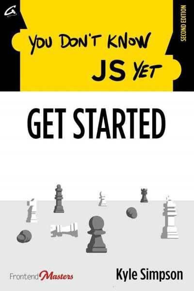 دانلود pdf کتاب You Don't Know JS Yet: Get Started, 2nd Edition رایگان